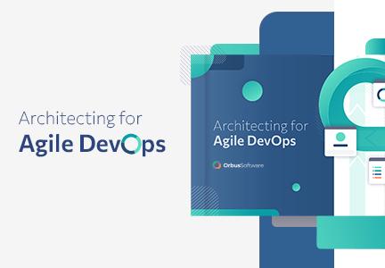 Architecting for Agile DevOps 2021