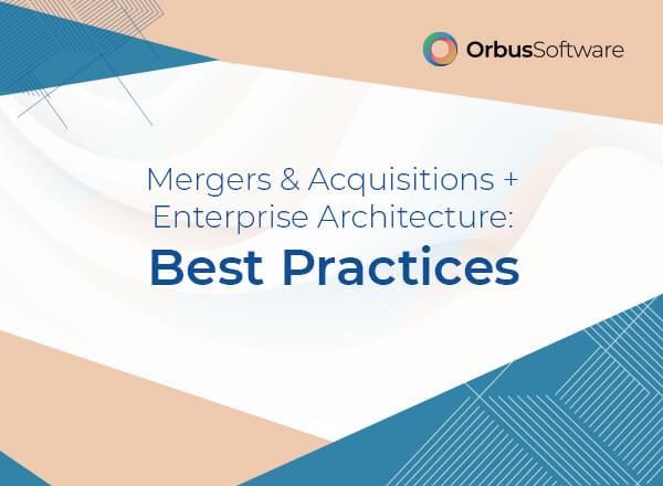 Mergers & Acquisitions - EA Best Practice