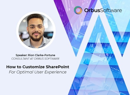 How To Customize SharePoint for Optimal User Experience